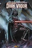 Star Wars - Dark Vador T01 : Vador (Star Wars : Dark Vador)