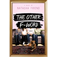 The Other F-Word: A Novel