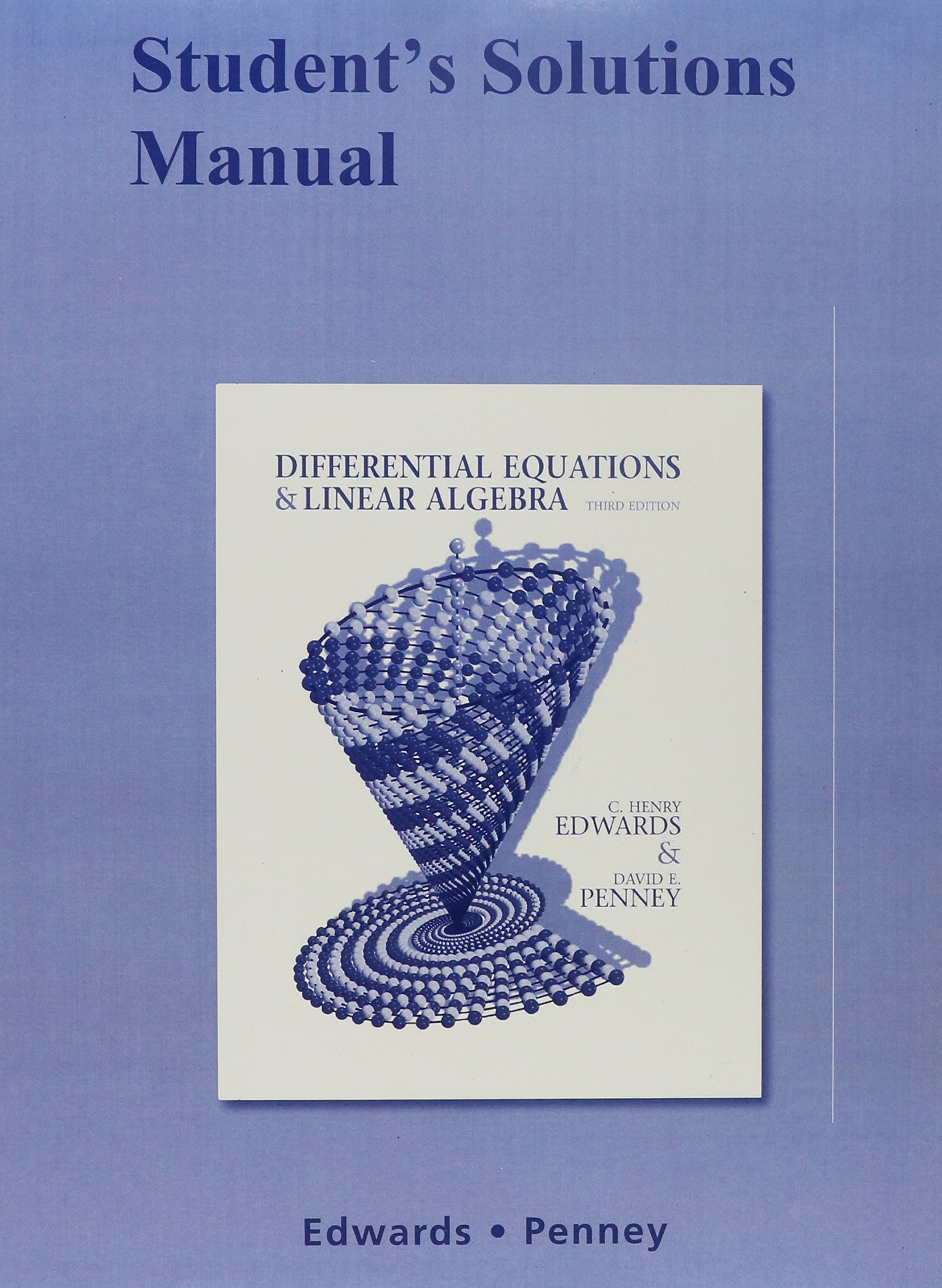Differential Equations and Linear Algebra and Student Solutions Manual: C.  Henry Edwards, David E. Penney: 9780321668462: Books - Amazon.ca