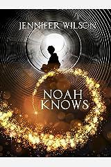 Noah Knows Kindle Edition