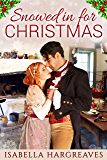 Snowed in for Christmas: A Regency romance