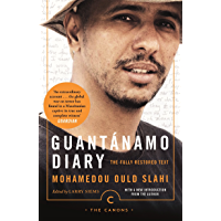 Guantánamo Diary: The Fully Restored Text (Canons Book 73) (English Edition)
