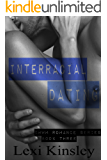 Interracial Dating (BWWM Romance Series Book 3)
