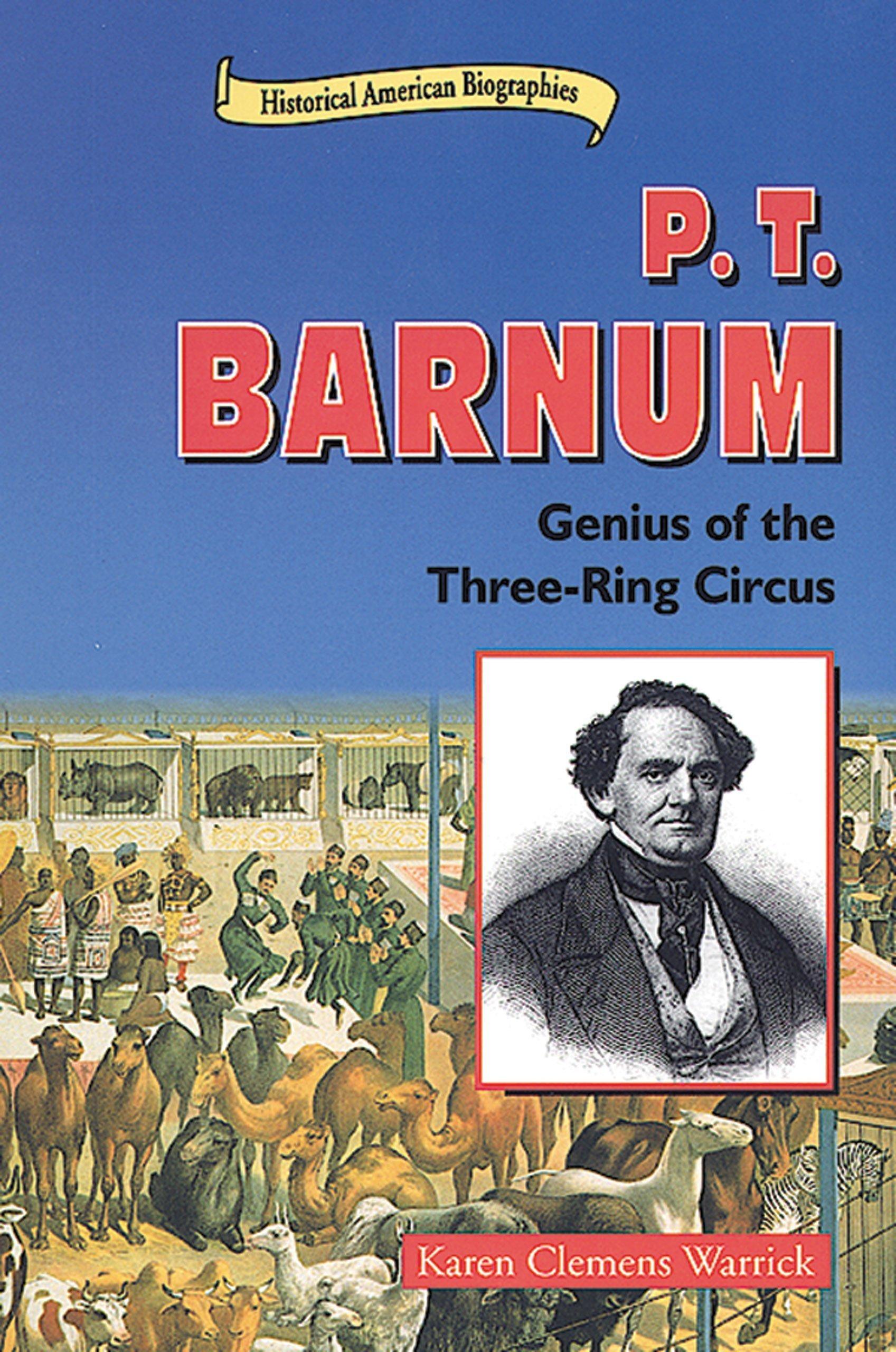 Download P.T. Barnum: Genius of the Three-Ring Circus (Historical American Biographies) PDF