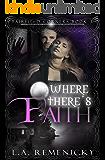 Where There's Faith (Fairfield Corners Book 3)