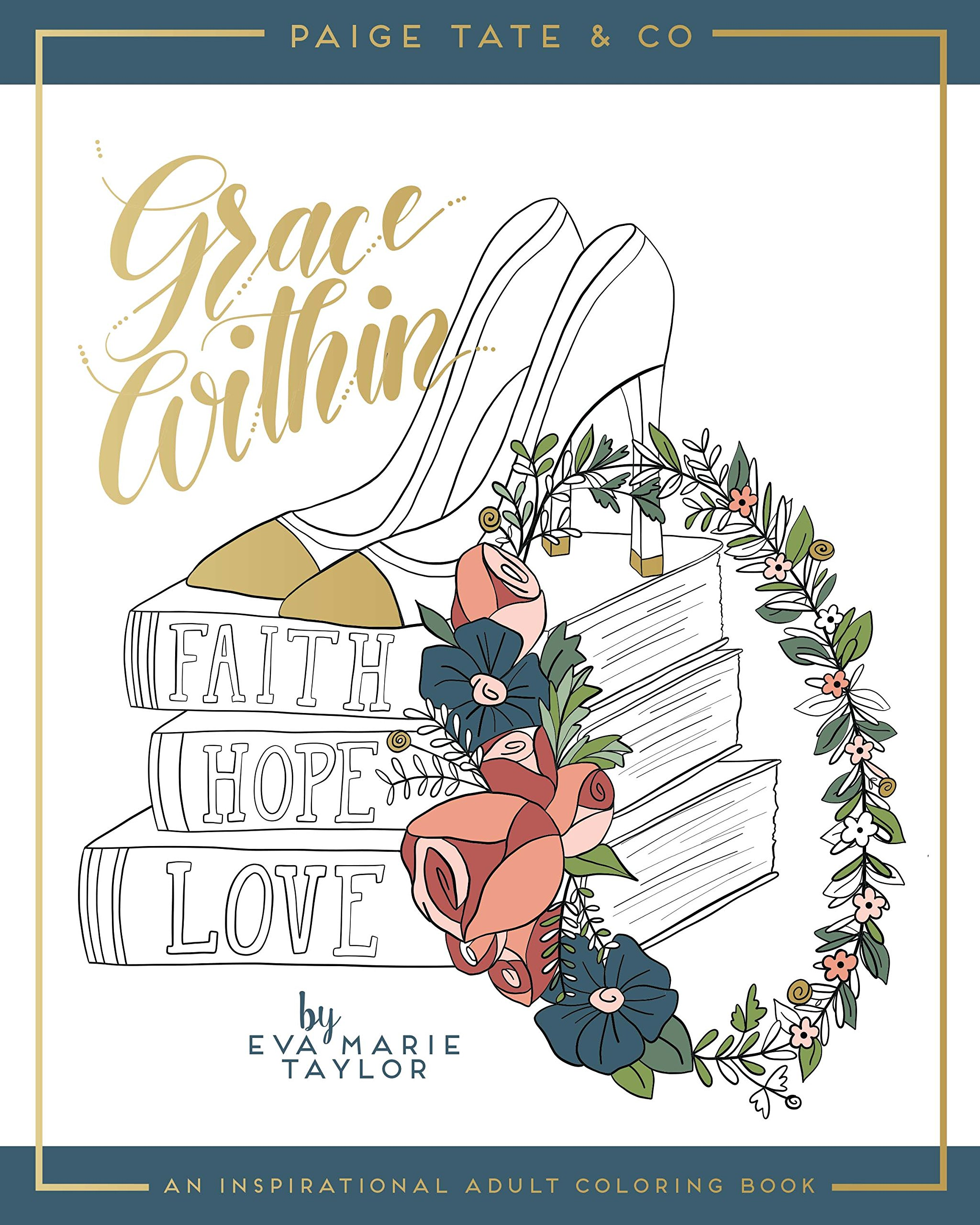 Grace Within: An Inspirational Adult Coloring Book (Christian Coloring, Bible Journaling and Lettering: Inspirational Gifts) ebook