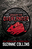Gregor the Overlander (The Underland Chronicles Book 1)