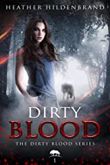 Dirty Blood (Dirty Blood series Book 1) Kindle Edition