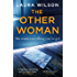 The Other Woman: An addictive psychological thriller you won't be able to put down