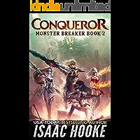 Conqueror (Monster Breaker Book 2)