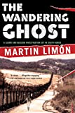The Wandering Ghost: A Sergeants Sue¨o and Bascom Investigation (Vol. 5)