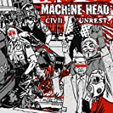 Civil Unrest [Explicit]
