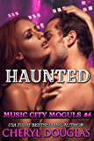 Haunted: Music City Moguls #4