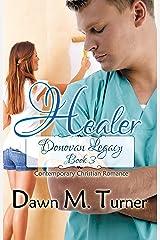 Healer (Donovan Legacy Book 3) Kindle Edition