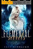 Elemental Secrets (The Essential Elements Book 1)