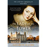 The Lady of the Tower: A novel (The Lydiard Chronicles Book 1)