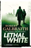 Lethal White (Cormoran Strike 4)