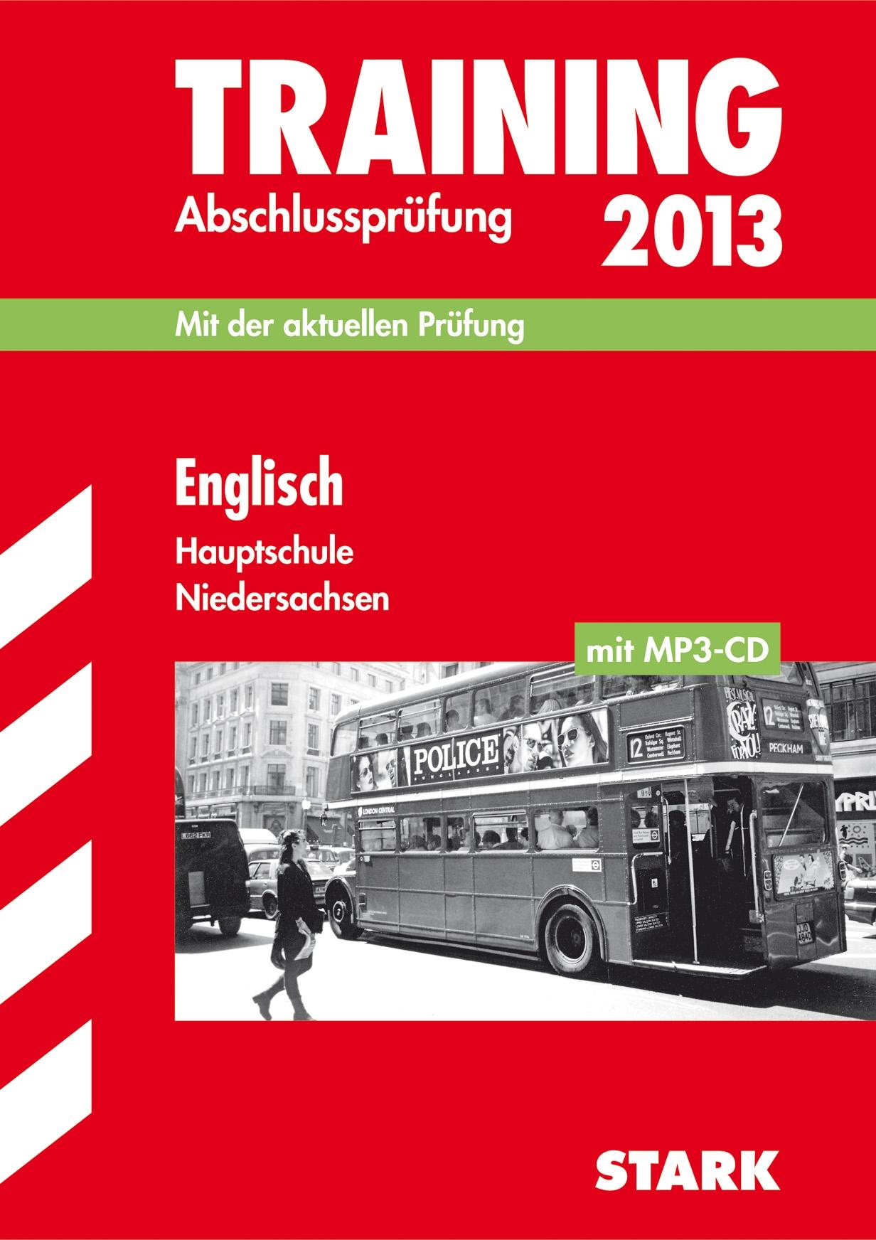 Training Abschlussprüfung Hauptschule Niedersachsen; Englisch mit MP3-CD 2013; Mit der aktuellen Prüfung.