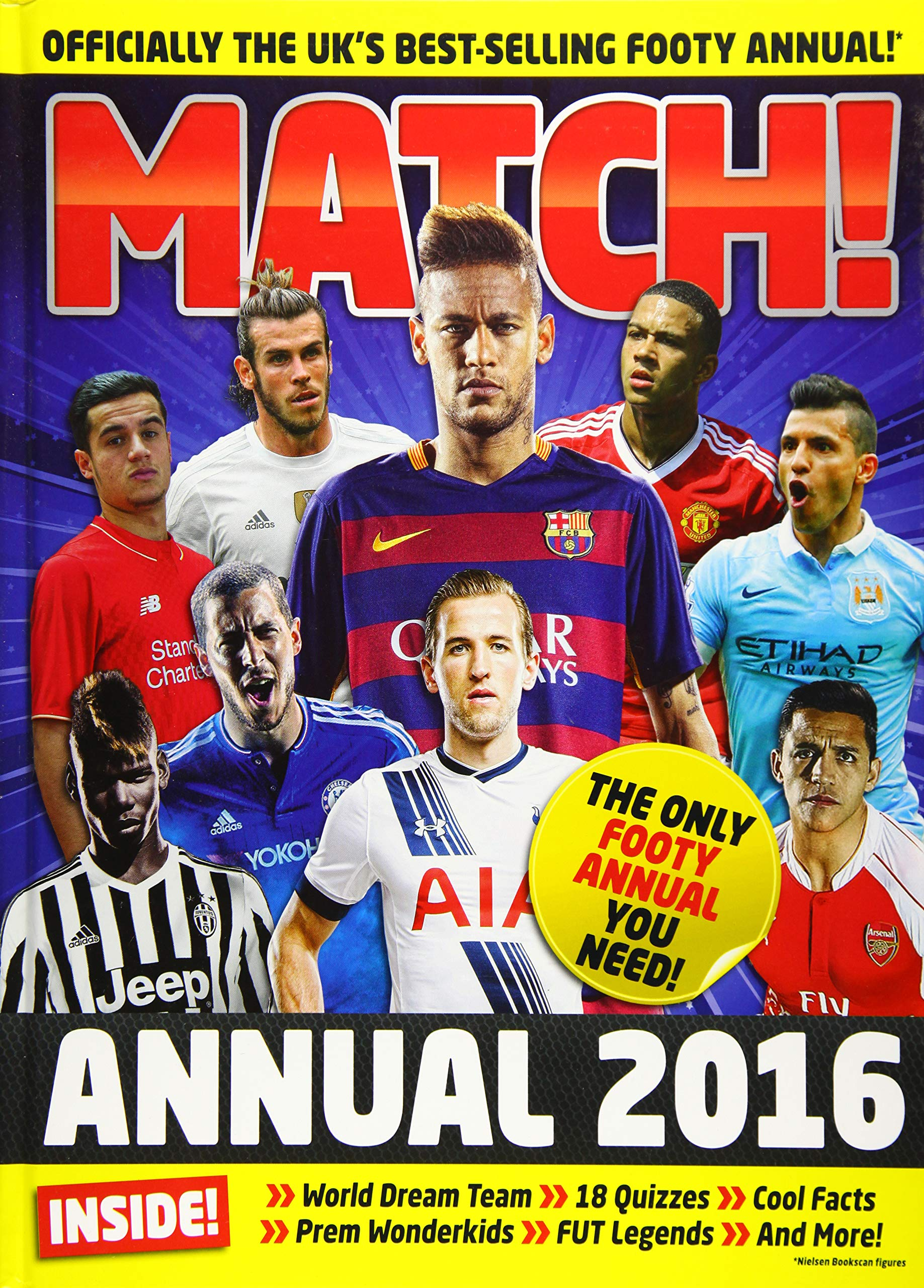 Match Annual 2016: From the Makers of the UKs Bestselling ...