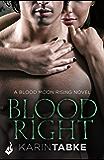 Bloodright: Blood Moon Rising Book 2