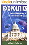 Exopolitics: Political Implications Of The Extraterrestrial Presence