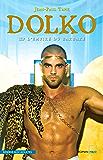 Dolko - L'empire du barbare
