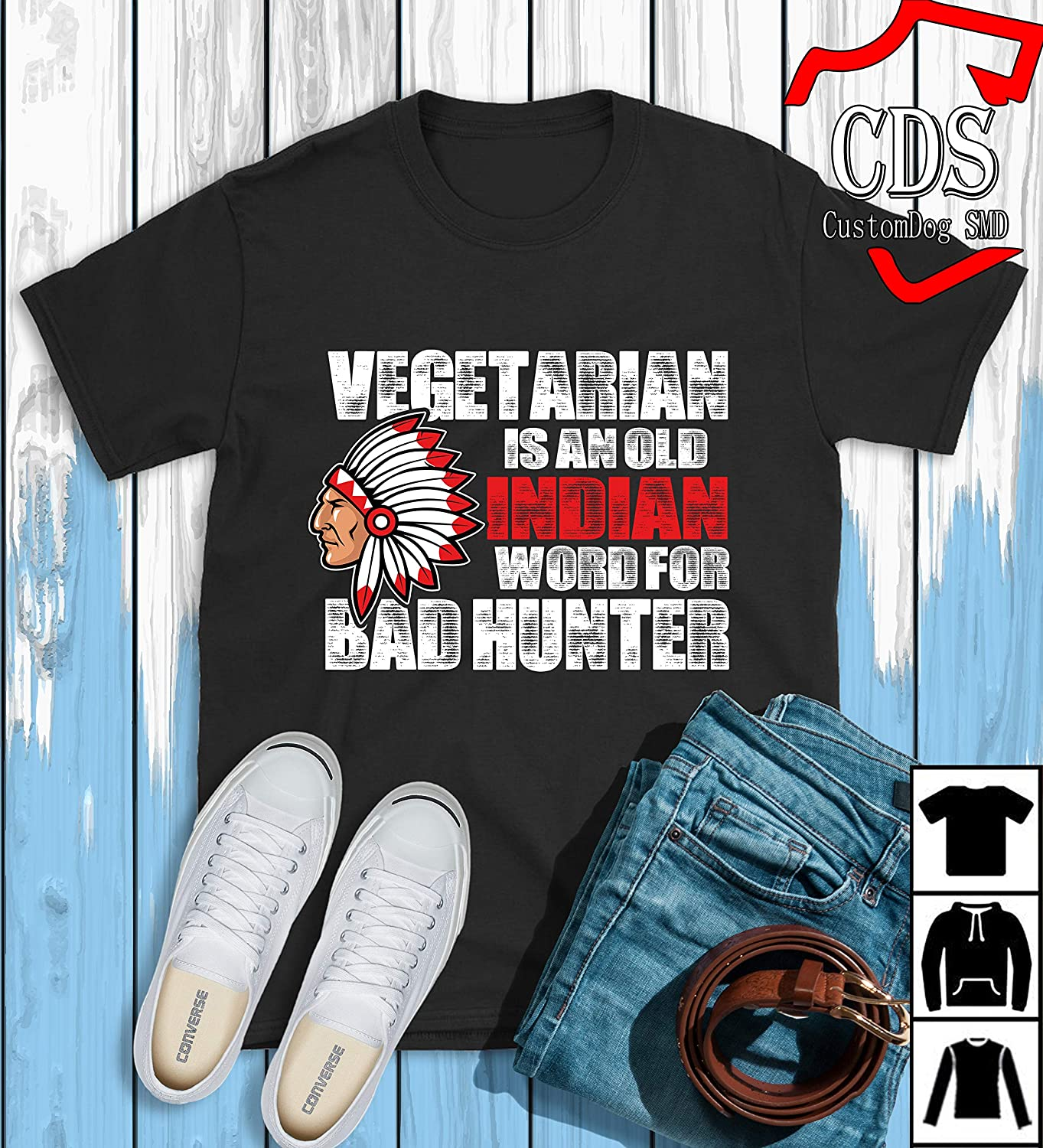 Amazon Vegetarian Is An Old Indian Word For Bad Hunter T Shirt Birthday Gift Hoodie Handmade
