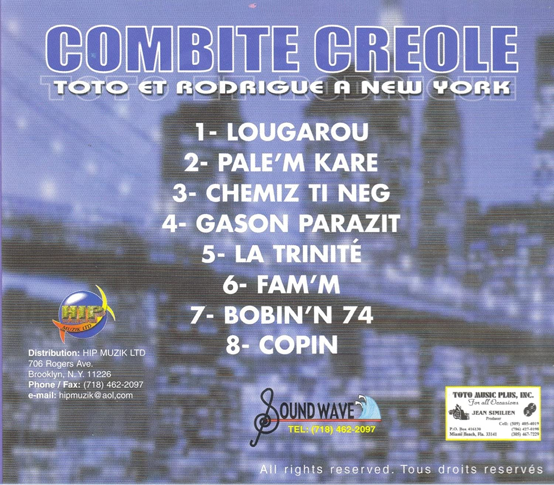 Toto Et Rodrigue - Combite Creole: Toto Et Rodrigue A New York ...