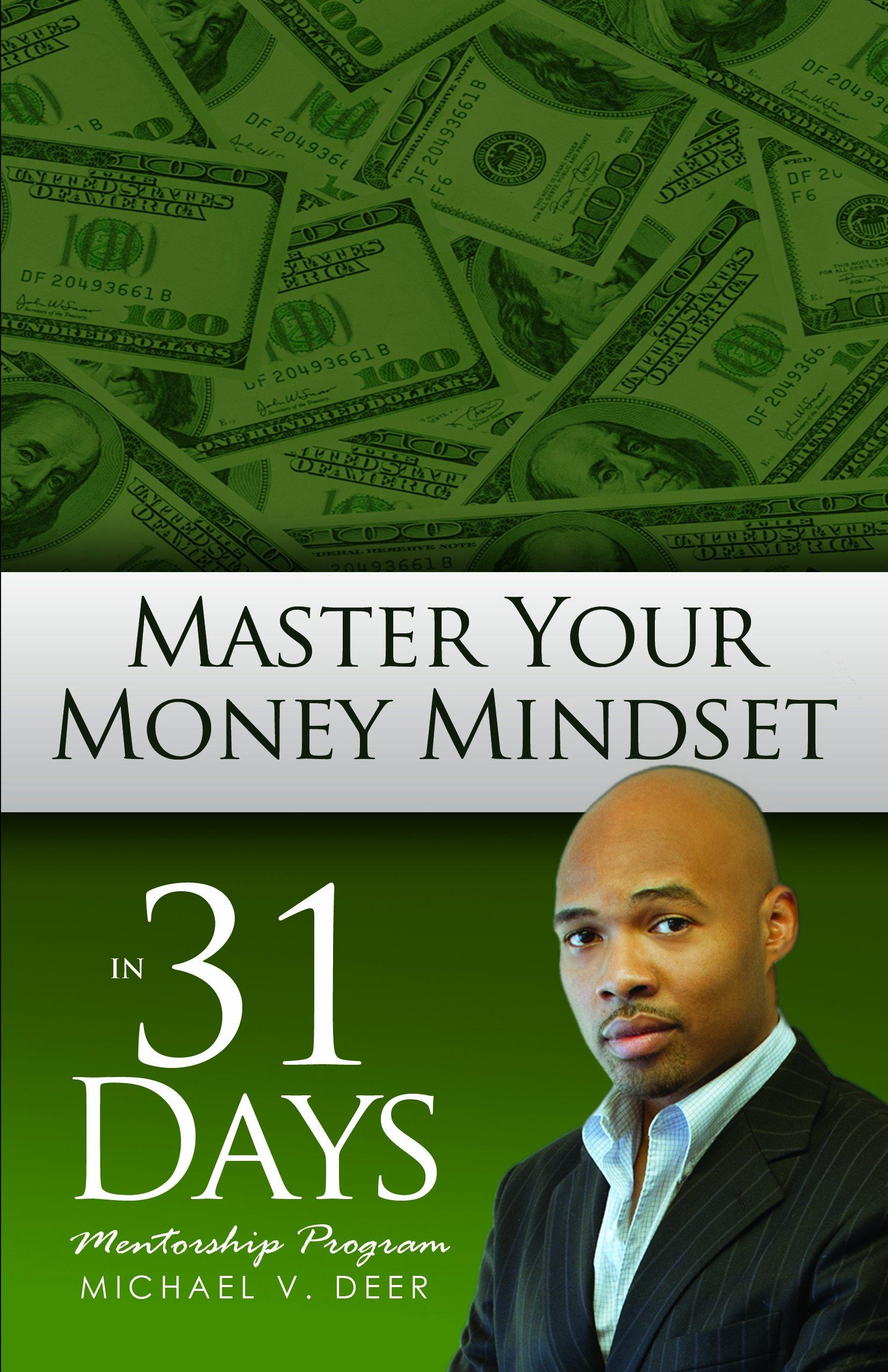 Read Online Master Your Money Mindset In 31 Days PDF