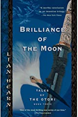 Brilliance of the Moon: Tales of the Otori, Book Three Paperback