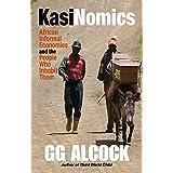 Kasinomics: African Informal Economies and the People Who Inhabit Them