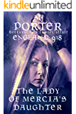 The Lady of Mercia's Daughter: England: 918
