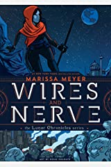 Wires and Nerve: Volume 1 Kindle Edition