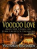 Voodoo Love (Episode 1) (Voodoo Love series)