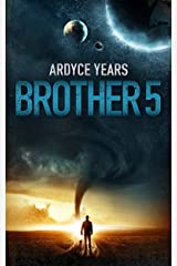 Brother 5: Book One of the Brother 5 Series Kindle Edition