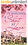A Shot at Love (The Village Romance Series Book 1)