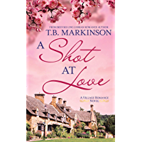 A Shot at Love (The Village Romance Series Book 1) (English Edition)