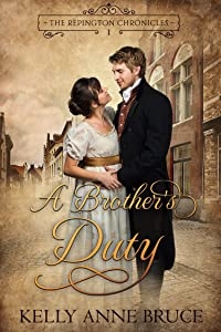 A Brother's Duty (The Repington Chronicles Book 1)