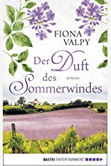 Der Duft des Sommerwindes: Roman (German Edition) Kindle Edition