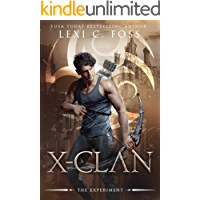 X-Clan: The Experiment: A Shifter Omegaverse Romance (X-Clan Series Book 2)