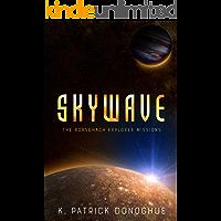 Skywave (The Rorschach Explorer Missions Book 1)