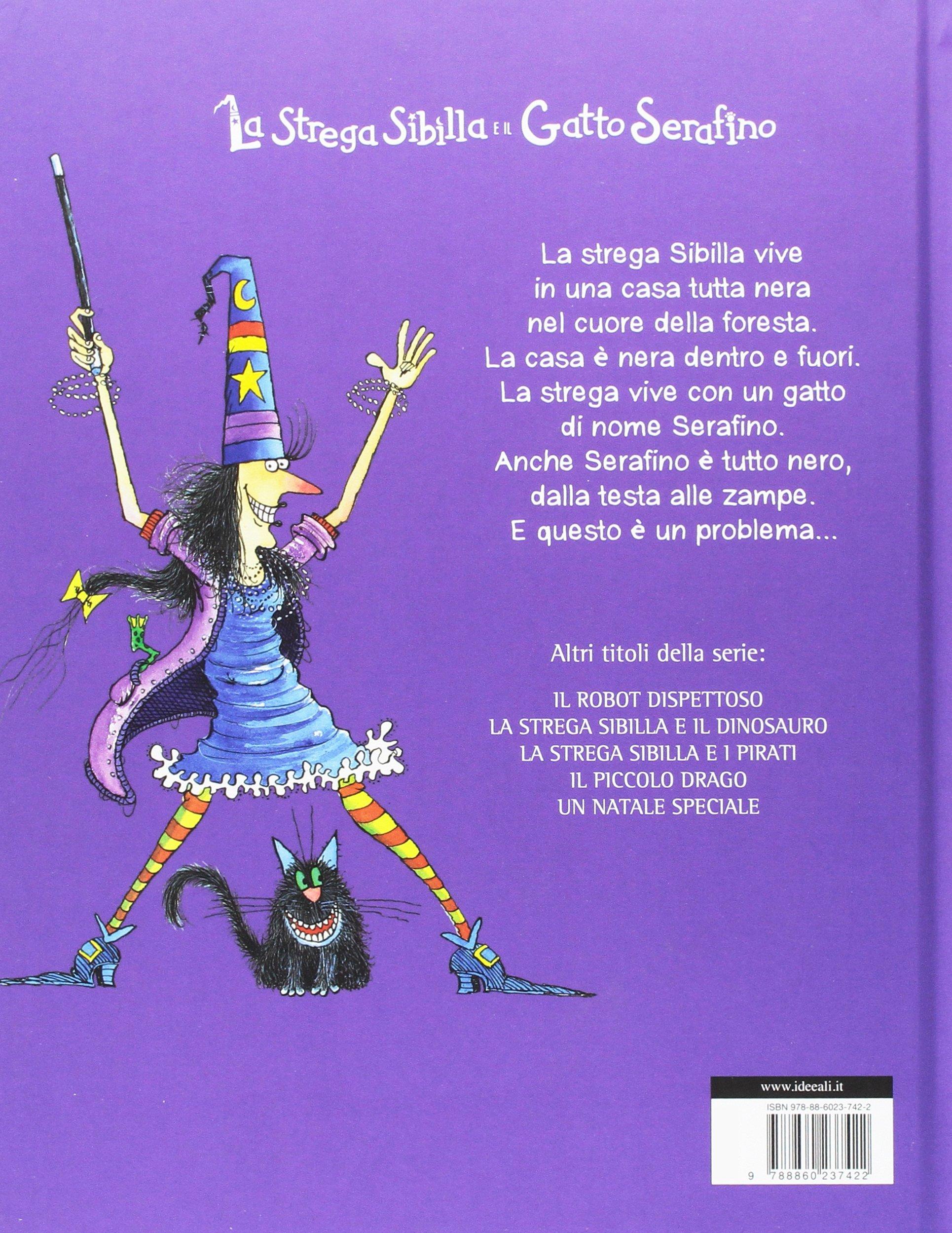 Amazonit La Strega Sibilla E Il Gatto Serafino Ediz Illustrata