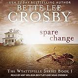 Spare Change: Wyattsville Series, Book 1