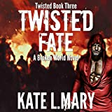 Twisted Fate: Twisted World, Volume 3