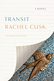Transit: A Novel (Outline Trilogy)