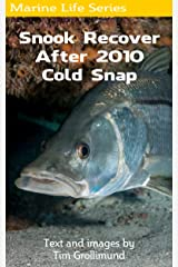 Snook Recover After 2010 Cold Snap Kindle Edition