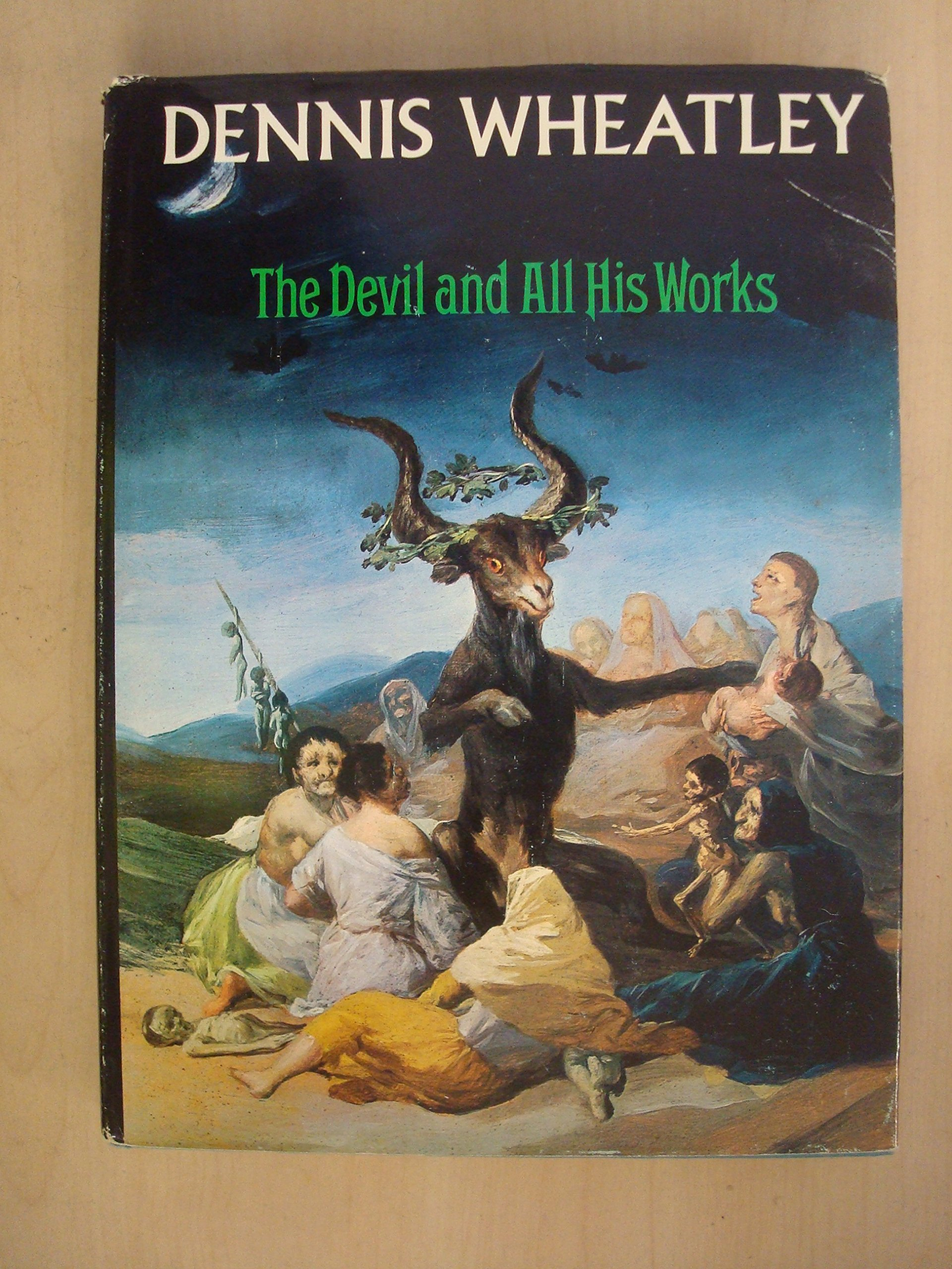 Devil and All His Works: Amazon.co.uk: Dennis Wheatley: 9780099080305: Books