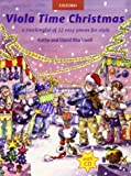 Viola Time Christmas + CD: A stockingful of 32 easy pieces for viola