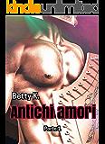 Antichi amori: Antiche passioni al maschile