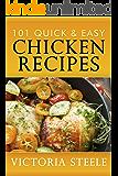 101 Quick & Easy Chicken Recipes